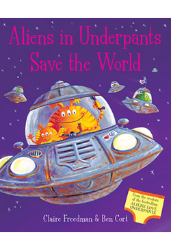 Book cover for Aliens in Underpants Save the World