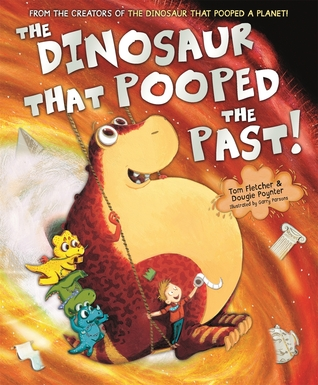 Book cover for The Dinosaur that Pooped the Past
