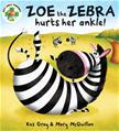Book cover for Zoe the Zebra Hurts Her Ankle