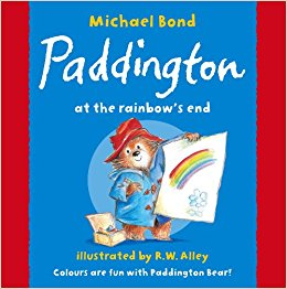 Book cover for Paddington at the Rainbow's End