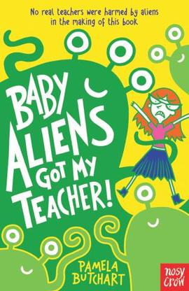 Book cover for Baby Aliens Got My Teacher!