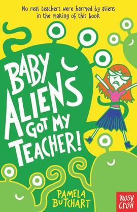 Book cover for Baby Aliens Got My Teacher!