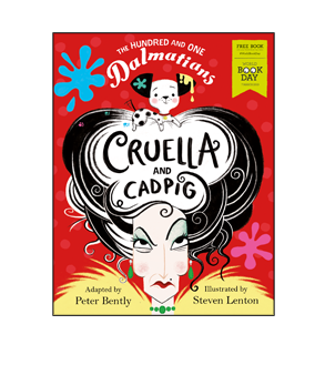 Book cover for The Hundred and One Dalmatians: Cruella and Cadpig