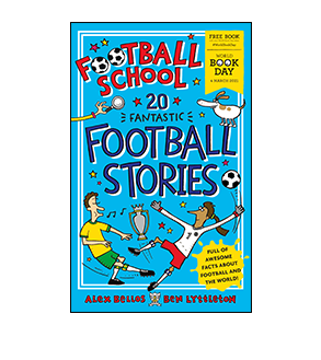 Book cover for Football School: 20 Fantastic Football Stories